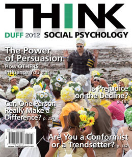 Test Bank (Download only) for THINK Social Psychology 2012 Edition: Duff 0205013546, 9780205013548