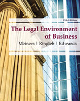 Test Bank (Download Only) for The Legal Environment of Business, 11th Edition: Meiners, 0538473991, 9780538473996