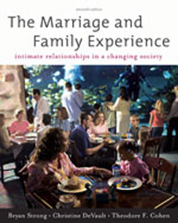 Test Bank (Download Only) for The Marriage and Family Experience Intimate Relationships in a Changing Society, 11th Edition: Strong, 0534624251, 9780534624255