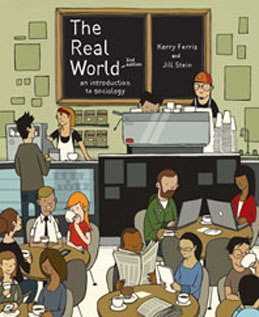 Test Bank (Download Only) for The Real World An Introduction to Sociology, 2nd Edition: Ferris, 0393933520, 9780393933529