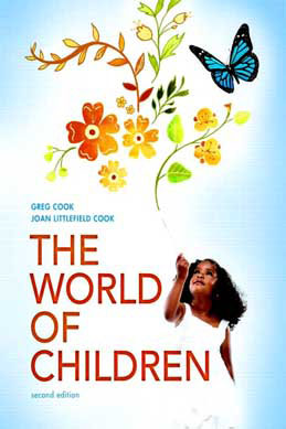 Test Bank (Download Only) for The World of Children, 2nd Edition: Cook, 0205685927, 9780205685929
