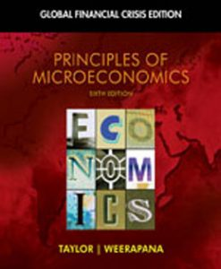 Test Bank (Download Only) for Principles of Microeconomics Global Financial Crisis Edition, 6th Edition, Taylor, 1439078211, 9781439078211