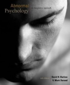 Test Bank (Download Only) for Abnormal Psychology An Integrative Approach, 6th Edition, Barlow, 1111343659, 9781111343651
