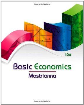 Test Bank (Download Only) for Basic Economics, 16th Edition, Mastrianna, m1111826641, 9781111826642