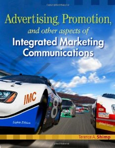 Test Bank (Download Only) for Advertising Promotion and Other Aspects of Integrated Marketing Communications, 8th Edition, Shimp, 0324593600, 9780324593600