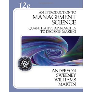 Test Bank (Download Only) for An Introduction to Management Science Quantitative Approaches to Decision Making, 12th Edition, Anderson Sweeney Williams, 0324399804, 9780324399806