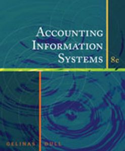 Test Bank (Download Only) for Accounting Information Systems, 8th Edition, Gelinas, 0324663803, 9780324663808