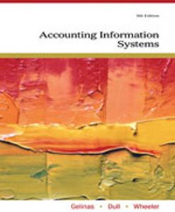 Test Bank (Download Only) for Accounting Information Systems, 9th Edition, Gelinas, 0538469315, 9780538469319