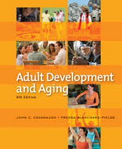 Test Bank (Download Only) for Adult Development and Aging, 6th Edition, Cavanaugh, 0495601748, 9780495601746