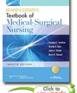 Test Bank (Download Only) for Brunner and Suddarths Textbook of Medical-Surgical Nursing, 12th Edition, Smeltzer, 0781785901, 9780781785907
