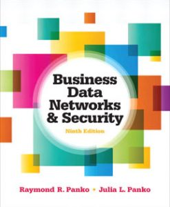 Test Bank (Download Only) for Business Data Networks and Security, 9th Edition, Panko, 0132742934, 9780132742931