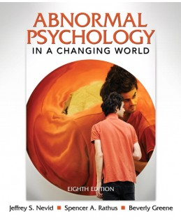 Test Bank (Download Only) for Abnormal Psychology in a Changing World, 8th Edition, Jeffrey S. Nevid, 0205773400, 9780205773404