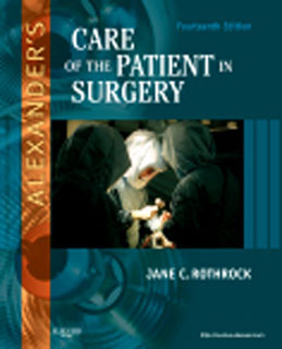 Test Bank (Download Only) for Alexanders Care of the Patient in Surgery, 14th Edition, Rothrock, 0323069169, 9780323069168