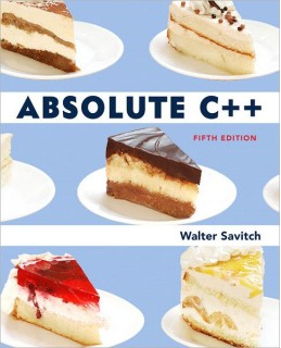 Test Bank (Download Only) for Absolute C++, 5th Edition, Walter Savitch, 013283071X, 9780132830713