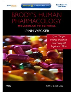 Test Bank (Download Only) for Brody's Human Pharmacology, 5th Edition, Lynn Wecker, 0323053742, 9780323053747