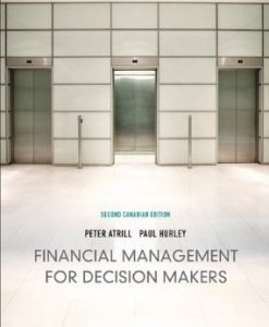Test Bank (Download Only) for Financial Management for Decision Makers, 2nd Canadian Edition, Atrill, 0138011605, 9780138011604