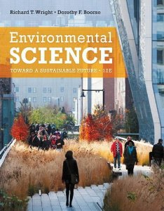 Test Bank (Download Only) for Environmental Science Toward a Sustainable Future, 12th Edition, Wright, 0321811534, 9780321811530