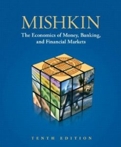 Test Bank (Download Only) for Economics of Money Banking and Financial Markets, 10th Edition, Mishkin, 0132959828, 9780132959827