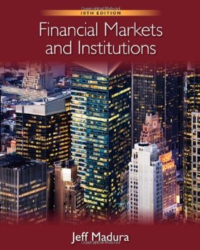 Test Bank (Download Only) for Financial Markets and Institutions, 10th Edition, Madura, 0538482133, 9780538482134