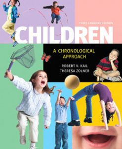 Test Bank (Download Only) for Children A Chronological Approach, 3rd Canadian Edition, Kail, 0133474291, 9780133474299