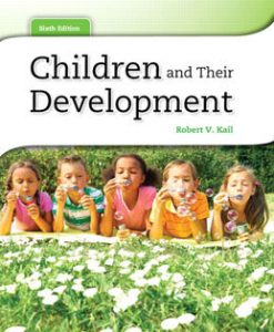 Test Bank (Download Only) for Children and Their Development, 6th Edition, Kail, 0205193331, 9780205193332