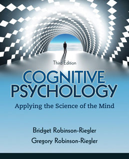 Test Bank (Download Only) for Cognitive Psychology Applying The Science of the Mind, 3rd Edition, Robinson-Riegler, 0205216749, 9780205216741