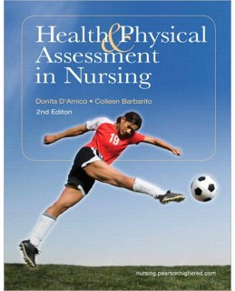 Test Bank (Download Only) for Health & Physical Assessment in Nursing, 2nd Edition, Donita D'Amico, 0135114152, 9780135114155