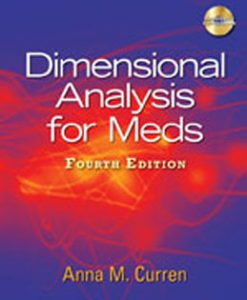 Test Bank (Download Only) for Dimensional Analysis for Meds, 4th Edition, Curren, 1435438671, 9781435438675