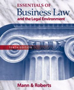 Test Bank (Download Only) for Essentials of Business Law and the Legal Environment, 10th Edition, Mann, 0324593562, 9780324593563