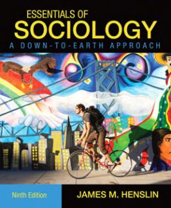 Test Bank (Download Only) for Essentials of Sociology A Down-to-Earth Approach, 9th Edition, Henslin, 020576312X, 9780205763122