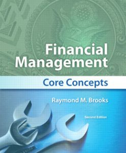 Test Bank (Download Only) for Financial Management Core Concepts, 2nd Edition, Brooks, 0132671948, 9780132671941
