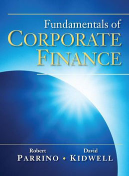 Test Bank (Download Only) for Fundamentals of Corporate Finance, 1st Edition, Parrino, 0471270563, 9780471270560