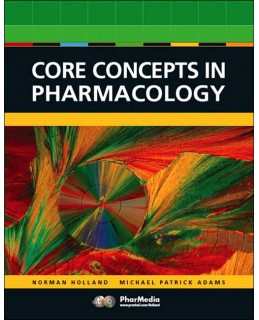 Test Bank (Download Only) for Core Concepts in Pharmacology, 2nd Edition, Leland N. Holland, 0131714732, 9780131714731