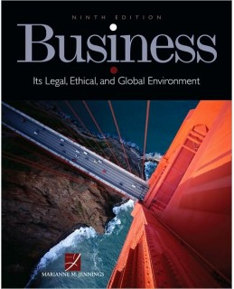 Test Bank (Download Only) for Business: Its Legal, Ethical, and Global Environment, 9th Edition, Marianne M. Jennings, 0538470542, 9780538470544