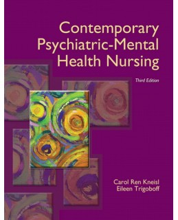 Test Bank (Download Only) for Contemporary Psychiatric-Mental Health Nursing, 3rd Edition, Carol R. Kneisl, 0132557770, 9780132557771