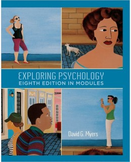 Test Bank (Download Only) for Exploring Psychology in Modules, 8th Edition, David G. Myers, 1429216360, 9781429216364