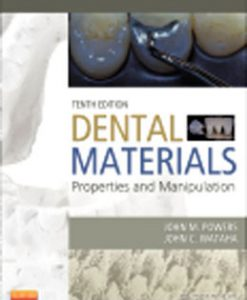 Test Bank (Download Only) for Dental Materials Properties and Manipulation, 10th Edition, Powers, 0323078362, 9780323078368