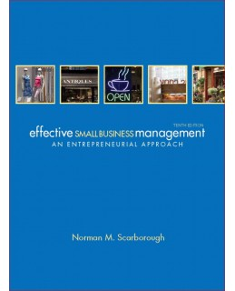 Test Bank (Download Only) for Effective Small Business Management, 10th Edition, Norman M. Scarborough, 0132157462, 9780132157469