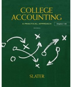 Test Bank (Download Only) for College Accounting, 12th Edition, Jeffrey Slater, 0133027643, 9780133027648
