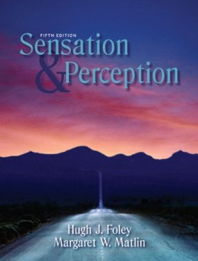Test Bank (Download Only) for Sensation and Perception, 5th Edition, Foley, 0205579809, 9780205579808