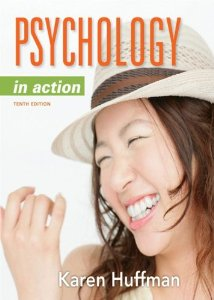Test Bank (Download Only) for Psychology in Action 10th Edition, Karen Huffman, 1118019083, 9781118019085