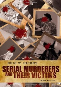 Test Bank (Download Only) for Serial Murderers and their Victims 6th Edition, Eric W Hickey, 1133049702, 9781133049708