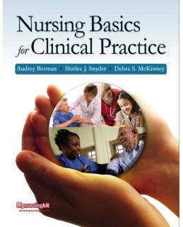 Test Bank (Download Only) for Nursing Basics for Clinical Practice, 1st Edition, Audrey J. Berman, 0136035485, 9780136035480
