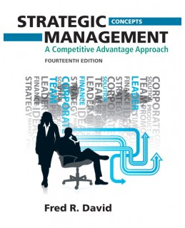 Test Bank (Download Only) for Strategic Management, 14th Edition, Fred R. David, 0133058654, 9780133058659
