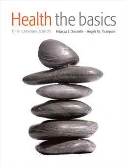 Test Bank (Download Only) for Health The Basics, Fifth Canadian Edition, Donatelle, 0321689712, 9780321689719