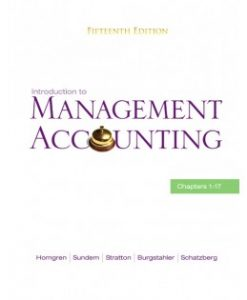 Test Bank (Download Only) for Introduction to Management Accounting, 15th Edition, Charles T. Horngren, 0136102654, 9780136102656