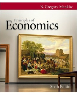 Test Bank (Download Only) for Principles of Economics, 6th Edition, N. Gregory Mankiw, 0538453052, 9780538453059