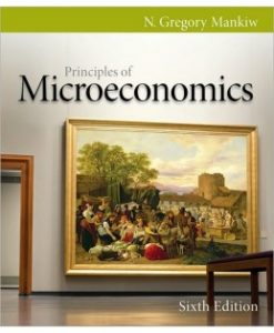 Test Bank (Download Only) for Principles of Microeconomics, 6th Edition, N. Gregory Mankiw, 0538453044, 9780538453042
