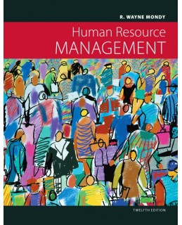 Test Bank (Download Only) for Human Resource Management, 12th Edition, R. Wayne Mondy, 0132553007, 9780132553001