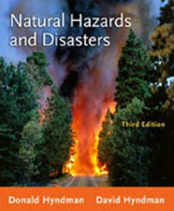 Test Bank (Download Only) for Natural Hazards and Disasters, 3rd Edition, Hyndman, 0538737522, 9780538737524